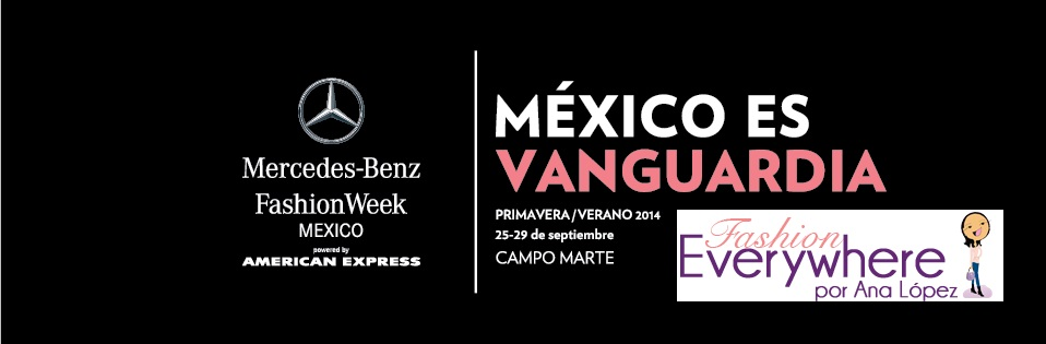 Fashion Everywhere en el Mercedes-Benz Fashion Week Mexico